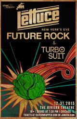 LETTUCE - FUTURE ROCK - TURBO SUIT - NYE PARTY BASH